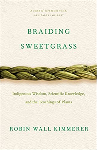Book, Braiding Sweetgrass, by Robin Wall Kimmerer